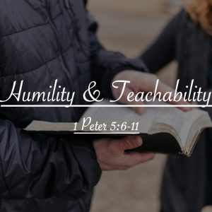 01/19/20 – Humility & Teachability – Pastor Carlos Corro – 1 Peter 5:6-11