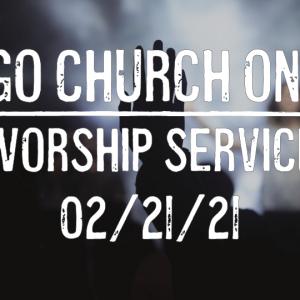 Imago Church Online Worship Service 02/21/21 – Living Sacrifices – Romans 12:1-2