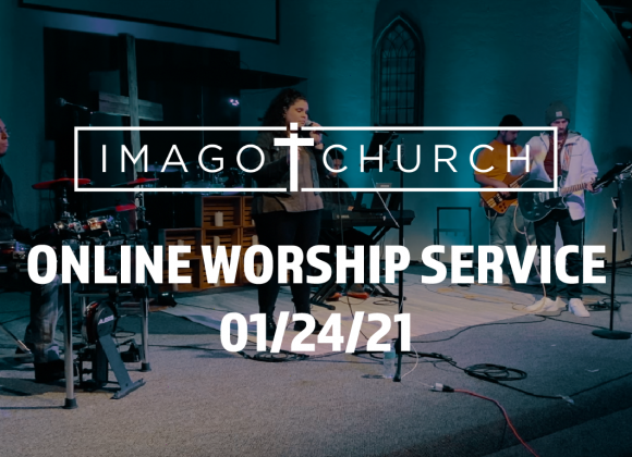Imago Online Worship Service 01/24/21 – Committed to Humility – 1 Peter 5:6-11
