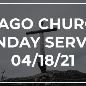Imago Church Online Worship Service 04/18/21 – Freedom in Truth – Galatians 1:1-10